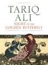 Night of the Golden Butterfly (The Islam Quintet) - Tariq Ali