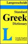 Langenscheidt's Standard Greek Dictionary: Greek-English, English-Greek - Langenscheidt