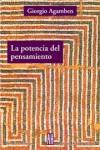 La potencia del pensamiento. Ensayos y conferencias - Giorgio Agamben, Flavia Costa, Edgardo Castro, Fabián Lebenglik