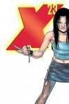 X-23: Innocence Lost - Craig Kyle, Christopher Yost, Billy Tan