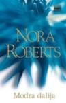 Modra dalija (In The Garden, #1) - Nora Roberts