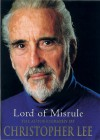 Lord of Misrule: The Autobiography of Christopher Lee - Christopher Lee, Alex Hamilton