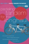 Pedaling Tandem for the Long Haul: On Managing Your Marriage - The Navigators, The Navigators, William W. Klein