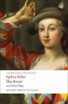 The Rover and Other Plays (Oxford World's Classics) - Aphra Behn