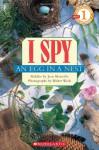 I Spy an Egg In A Nest - Jean Marzollo, Walter Wick