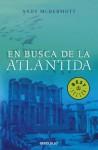 En busca de la Atlantida - Andy McDermott, Roberto Falco Miramontes