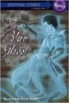 The Blue Ghost (A Stepping Stone Book - Marion Dane Bauer, Suling Wang