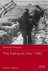 The Falklands War 1982 - Duncan Anderson