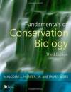 Fundamentals of Conservation Biology - Malcolm L. Hunter Jr., James Gibbs, James P. Gibbs