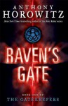 The Gatekeepers #1: Raven's Gate - Anthony Horowitz