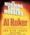 The Morning Show Murders - Al Roker