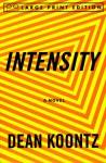 Intensity (Random House Large Print) - Dean Koontz