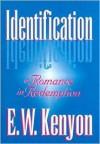 Identification - E.W. Kenyon
