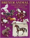 Breyer Animal Collector's Guide: Identification and Values, 3rd Edition - Felicia Browell, Stephanie Macejko