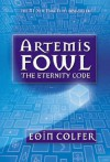 Artemis Fowl: The Eternity Code - Eoin Colfer