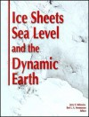 Ice Sheets, Sea Level and the Dynamic Earth - Lynn M. Stone
