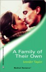 A Family of Their Own - Jennifer Taylor
