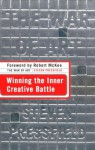 The War of Art: Winning the Inner Creative Battle (Audio) - Steven Pressfield, George Guidall