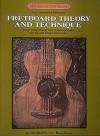 Fretboard Theory and Technique: Guitar Technique - Dan Fox, Dick Weissman