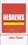 Epistle to the Hebrews - John Owen