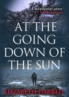 At the Going Down of the Sun - Elizabeth Darrell