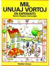 Mil Unuaj Vortoj en Esperanto: Bilda Vortlibro. - Heather Amery, Stephen Cartwright, Jonathan Cooley, Will Green