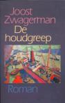 De houdgreep - Joost Zwagerman