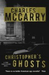 Christopher's Ghosts - Charles McCarry