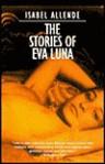 Stories Of Eva Luna - Isabel Allende