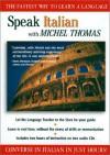 Speak Italian with Michel Thomas (Speak... with Michel Thomas) - Michel Thomas