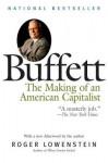 Buffett: The Making of an American Capitalist - Roger Lowenstein