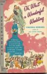 Oh, What A Wonderful Wedding - Virginia Rowans, Patrick Dennis