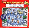 The Magic School Bus Wet All Over: A Book About The Water Cycle - Patricia Relf, Carolyn Bracken, Joanna Cole