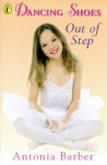Out of Step (Dancing Shoes, No 4) - Antonia Barber