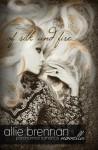 Of Silk and Fire (A Brennan Novella) - Allie Brennan