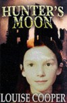 Hunter's Moon - Louise Cooper