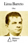 Obras de Lima Barreto (Portuguese Edition) - Lima Barreto