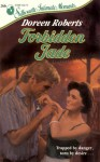 Forbidden Jade (Silhouette Intimate Moments #266) - Doreen Roberts