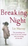 Breaking Night - Liz Murray