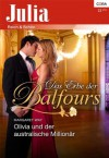Olivia und der australische Millionär (German Edition) - Margaret Way