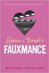 Jenna & Jonah's Fauxmance - Brendan Halpin, Emily Franklin