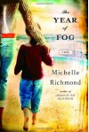 The Year of Fog (Audio) - Michelle Richmond, Carrington MacDuffie