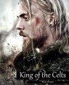 King of the Celts - Rose Christo