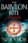The Babylon Rite - Tom Knox