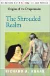 The Shrouded Realm - Richard A. Knaak
