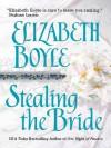 Stealing the Bride (Danvers, #3) - Elizabeth Boyle