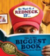 You Might Be A Redneck If ...This Is The Biggest Book You've Ever Read - Jeff Foxworthy, David Boyd