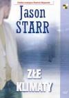 Złe klimaty - Jason Starr