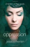 Oppression - Jessica Therrien