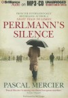 Perlmann's Silence - Pascal Mercier, Mel Foster